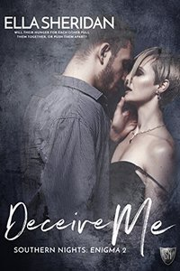 Deceive Me (Southern Nights Enigma series Book 2)