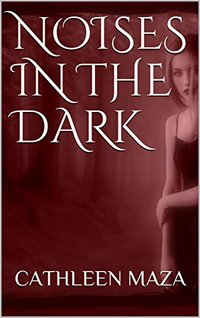 Noises in the Dark
