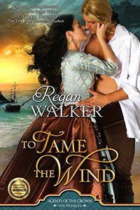 To Tame the Wind (Donet Trilogy Book 1 and Agents of the Crown prequel) - Published on May, 2015