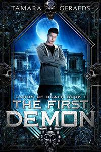 The First Demon (Cards of Death Book 1) - Published on Jan, 2019