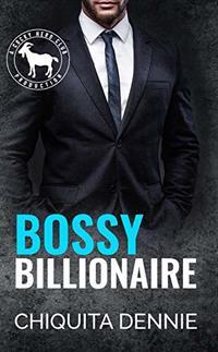 Bossy Billionaire : A Hero Club Novel - Published on Aug, 2020