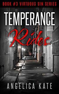 Temperance Rides (Virtuous Sin Book 3)