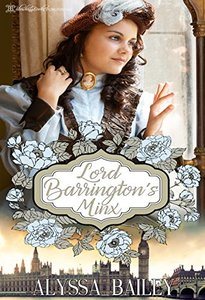 Lord Barrington's Minx (Chase Abbey Book 1) - Published on Jul, 2015