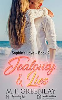 Jealousy & Lies (Sophie's Love Book 2) - Published on Feb, 2020