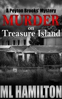 Murder on Treasure Island (Peyton Brooks' Series Book 7)