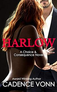 HARLOW: A Choice & Consequence Novel