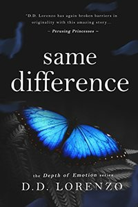 Same Difference (The Depth of Emotion Book 4)