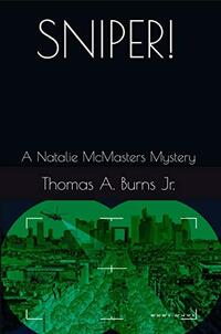 Sniper!: A Natalie McMasters Mystery (The Natalie McMasters Mysteries Book 5) - Published on Nov, 2020