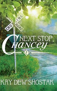 Next Stop, Chancey (Chancey Books Book 1)