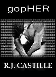 gopHER: A Femme Domme Erotica SciFi Suspense Crossover (Man Farm Series Book 1)