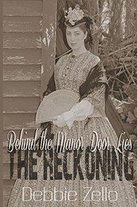 Behind the Manor Door Lies The Reckoning