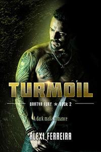 TURMOIL: Bratva Fury (book 2)