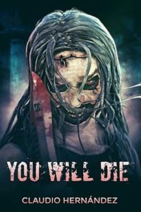 You will die: Tale