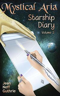 Mystical Aria: Starship Diary - Published on Oct, 2018