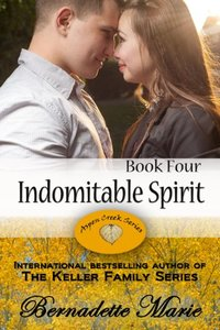 Indomitable Spirit (Aspen Creek Series Book 4)
