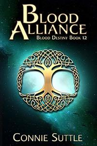 Blood Alliance (Blood Destiny Series Book 12) - Published on Oct, 2018