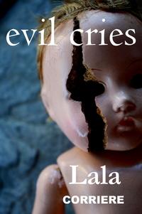 Evil Cries