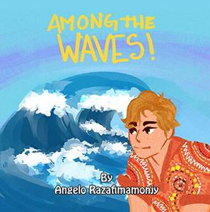 AMONG THE WAVES: A Territorian Adventure to Madagascar - Published on Sep, 2019