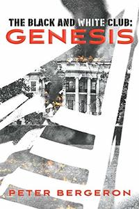 The Black and White Club: Genesis (1) - Published on Nov, 2019