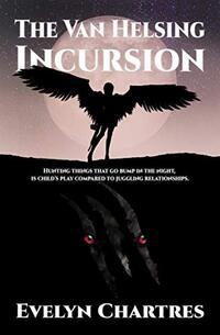 The Van Helsing Incursion (The Clara Grey Adventures)