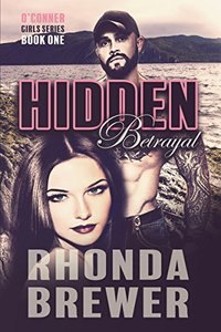 Hidden Betrayal (O'Connor Girls Series Book 1)
