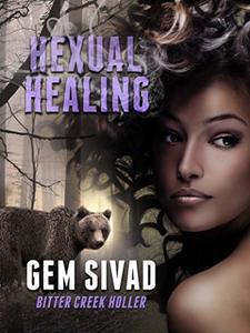 Hexual Healing (Bitter Creek Holler Book 3)