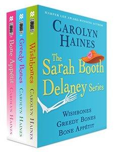 The Sarah Booth Delaney Series, Books 8-10: Wishbones, Greedy Bones, Bone Appetit (A Sarah Booth Delaney Mystery)
