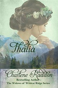 Thalia: The Widows of Wildcat Ridge Book 7