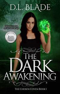 The Dark Awakening: A Paranormal Vampire Series, Second Edition (The Chosen Coven Book 1)