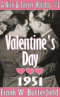 Valentine's Day, 1951 (A Nick & Carter Holiday Book 3) - Published on Feb, 2020