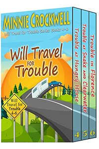Will Travel for Trouble Series Boxed Set (Books 4-6)
