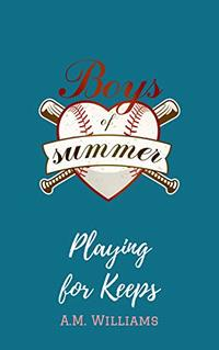 Playing for Keeps (Boys of Summer  Book 2)