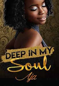 Deep In My Soul (Soulmates Book 2) - Published on Jun, 2020