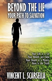 Beyond the Lie: Your Path to Salvation