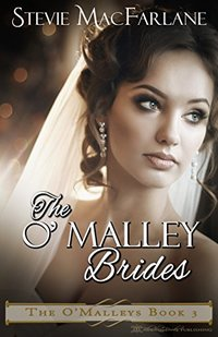 The O'Malley Brides (The O'Malleys Book 3)