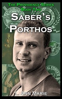 Saber's Porthos: Book Two (The Providence Series)