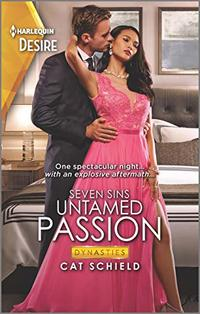 Untamed Passion (Dynasties: Seven Sins Book 6)
