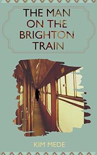 The Man on the Brighton Train