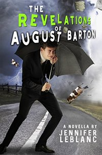 The Revelations of August Barton - Published on Aug, 2018