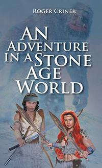 An Adventure in a Stone Age World