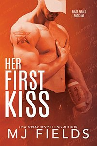 Her First Kiss: Londons story (Firsts series Book 1) - Published on Dec, 2017