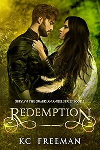 Redemption: Book 3 of the Greylyn the Guardian Angel series