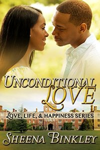 Unconditional Love (Love, Life, & Happiness Book 3) - Published on Jul, 2014