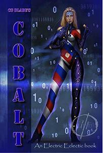 Cobalt: The First Novel In The Pseudoverse (Pseudoverse Series Book 1)