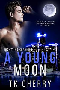 A Young Moon (Nighttime Cravings Book 2)