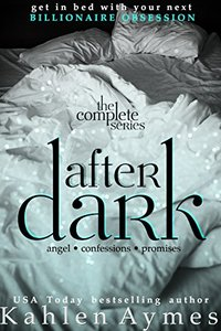 After Dark (Contemporary Billionaire Romance): The Complete 3 Volume Series
