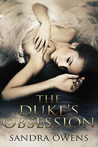 The Duke's Obsession - Published on Aug, 2015