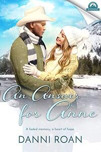An Answer for Anne: Whispers in Wyoming Book 30