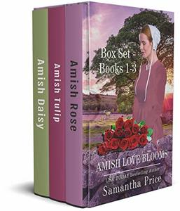 Amish Love Blooms Boxed Set Books 1 - 3: Amish Romance