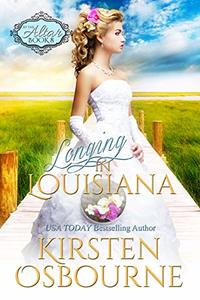 Longing in Louisiana (At the Altar Book 8) - Published on May, 2016